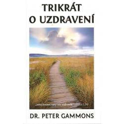 Kniha Trikrát o uzdravení