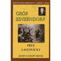 Gróf Zinzendorf  Prvé lastovičky