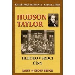 Hudson Taylor Hlboko v srdci Číny